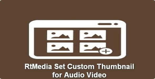 Plugin RtMedia Set Custom Thumbnail for Audio Video - WordPress