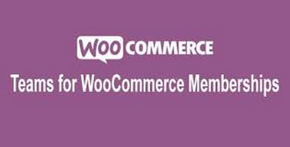 Plugin Teams for WooCommerce Memberships - WordPress