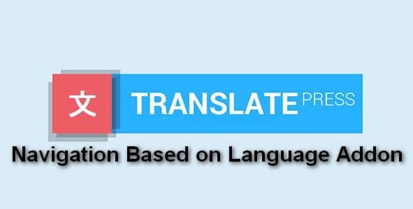 Plugin TranslatePress Navigation Based on Language Addon - WordPress