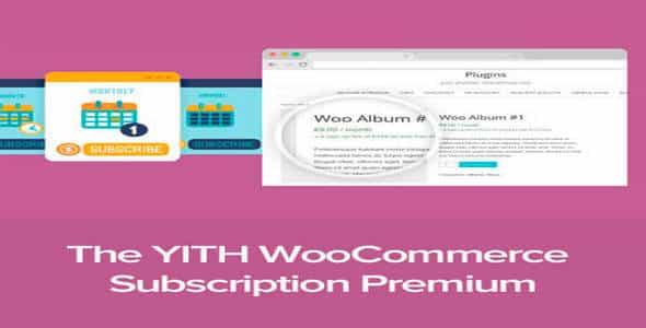 Plugin Yith WooCommerce Subscription - WordPress