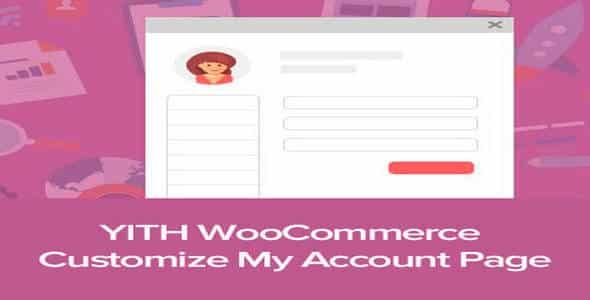 Plugin Yith WooCommerce Customize my Account Page - WordPress