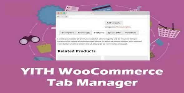 Plugin Yith WooCommerce Tab Manager - WordPress