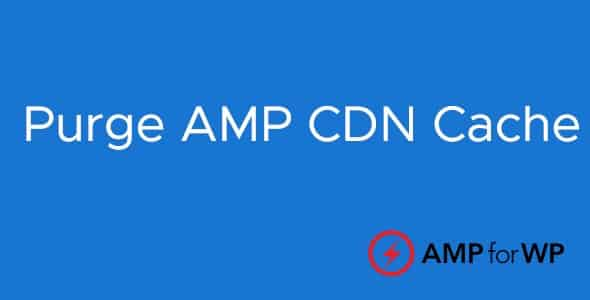 Plugin Amp Purge Amp Cdn Cache - WordPress