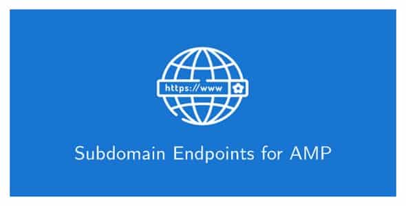 Plugin Amp Subdomain Endpoints - WordPress