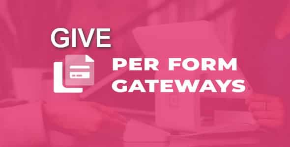 Plugin Give Per Form Gateways - WordPress