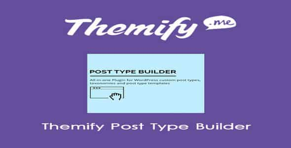 Plugin Themify Post Type Builder - WordPress