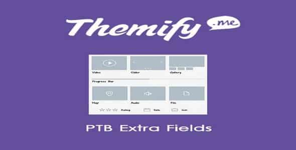 Plugin Themify Ptb Extra Fields - WordPress