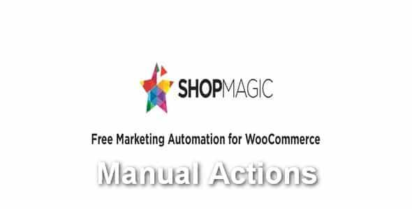 Plugin ShopMagic Manual Actions - WordPress
